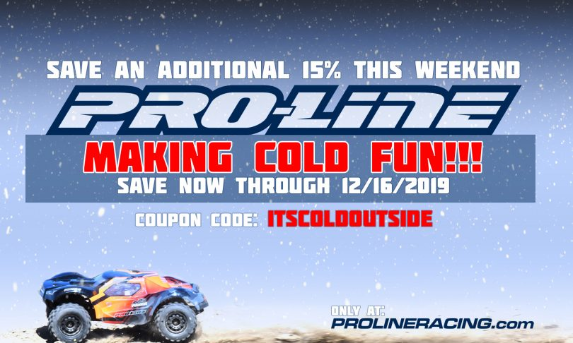 "Save 15% During Pro-Line's ""It's Cold Outside"" Sale"