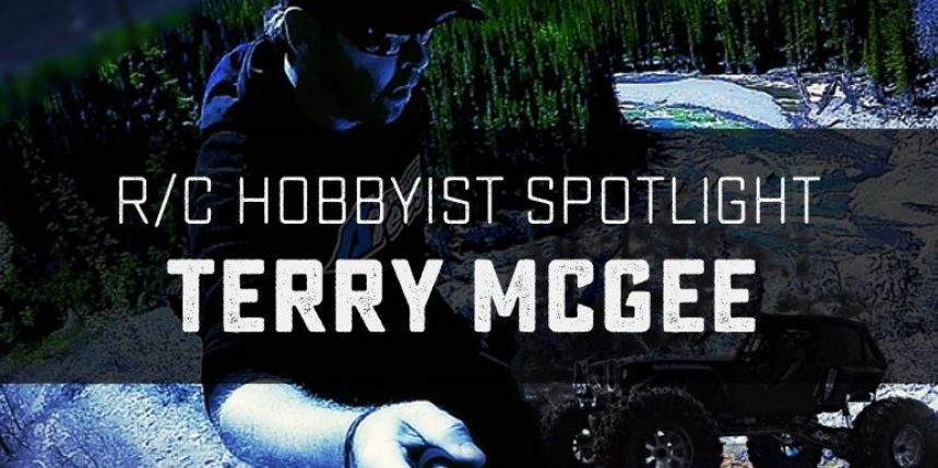 R/C Hobbyist Spotlight: Terry McGee
