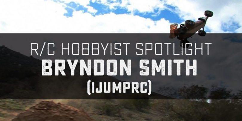 R/C Hobbyist Spotlight: iJumpRC (Bryndon Smith)