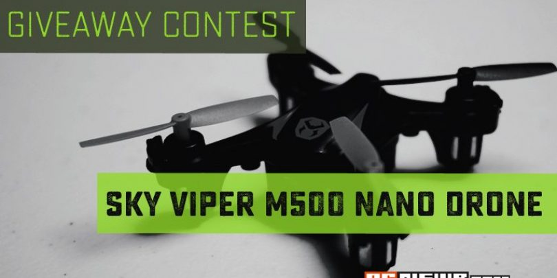 Enter to Win: RC Newb's Sky Viper M500 Nano Drone Contest